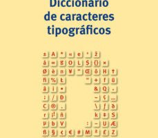 leer DICCIONARIO DE CARACTERES TIPOGRAFICOS gratis online