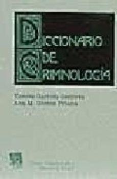 leer DICCIONARIO DE CRIMINOLOGIA gratis online