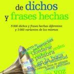 leer DICCIONARIO DE DICHOS Y FRASES HECHAS gratis online