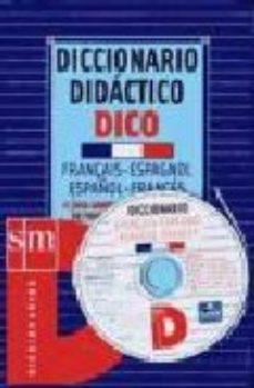 leer DICCIONARIO DIDACTICO DICO FRANÇAIS-ESPAGNOL ESPAÑOL-FRANCES gratis online