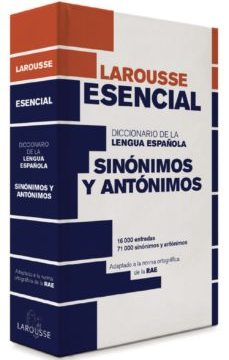 leer DICCIONARIO ESENCIAL DE SINONIMOS Y ANTONIMOS gratis online