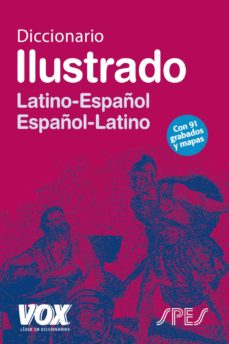 leer DICCIONARIO ILUSTRADO LATIN: LATINO-ESPAÑOL / ESPAÑOL-LATINO gratis online