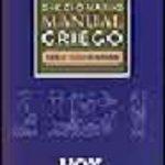 leer DICCIONARIO MANUAL GRIEGO: GRIEGO CLASICO ESPAÃ'OL gratis online