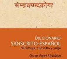 leer DICCIONARIO SANSCRITO-ESPAÑOL: MITOLOGIA