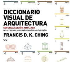 leer DICCIONARIO VISUAL DE LA ARQUITECTURA (2ª ED.) gratis online