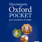 leer DICTIONARY OXFORD POCKET ESPAÑOL-INGLES/INGLES-ESPAÑOL gratis online