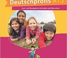 leer DIE DEUTSCHPROFIS A1.2: ALUMNO +EJERCICIOS + MP3 gratis online