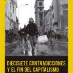 leer DIECISIETE CONTRADICCIONES Y EL FIN DEL CAPITALISMO gratis online