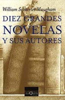 leer DIEZ GRANDES NOVELAS Y SUS AUTORES gratis online
