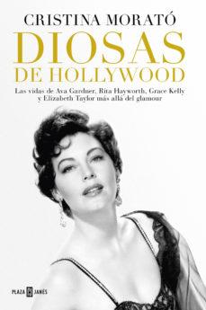 leer DIOSAS DE HOLLYWOOD: LAS VIDAS DE AVA GARDNER