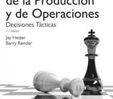 leer DIRECCION DELA PRODUCCION Y DE OPERACIONES. DECISIONES TACTICAS gratis online