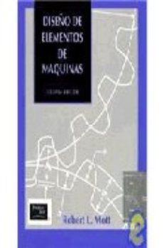leer DISEÑO DE ELEMENTOS DE MAQUINAS gratis online