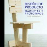 leer DISEÃ'O DE PRODUCTO: MAQUETAS Y PROTOTIPOS gratis online