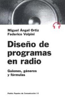 leer DISEÑO DE PROGRAMAS DE RADIO: GUIONES