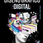 leer DISEÃ'O GRAFICO DIGITAL (ESPACIO DE DISEÃ'O) gratis online