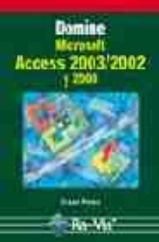 leer DOMINE MICROSOFT ACCESS 2003