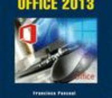 leer DOMINE MICROSOFT OFFICE 2013 gratis online