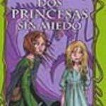 leer DOS PRINCESAS SIN MIEDO gratis online