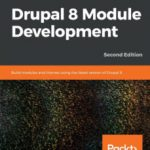 leer DRUPAL 8 MODULE DEVELOPMENT: BUILD MODULES AND THEMES USING THE L gratis online