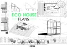 leer ECO HOUSE PLANS gratis online