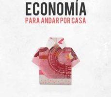 leer ECONOMIA PARA ANDAR POR CASA gratis online