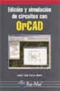 leer EDICION Y SIMULACION DE CIRCUITOS CON ORCAD gratis online