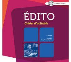 leer EDITO NIVEAU B2: CAHIER D ACTIVITES + CD-AUDIO gratis online