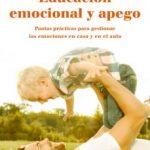 leer EDUCACION EMOCIONAL Y APEGO gratis online