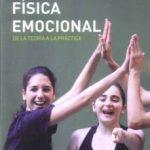 leer EDUCACION FISICA EMOCIONAL: DE LA TEORIA A LA PRACTICA gratis online