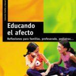 leer EDUCANDO EL AFECTO: REFLEXIONES PARA FAMILIAS