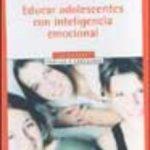 leer EDUCAR ADOLESCENTES CON INTELIGENCIA EMOCIONAL gratis online