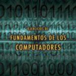 leer EJERCICIOS DE FUNDAMENTOS DE LOS COMPUTADORES gratis online