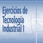 leer EJERCICIOS DE TECNOLOGIA INDUSTRIAL I gratis online