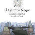 leer EJERCITO NEGRO : EL REINO DE LA LUZ gratis online