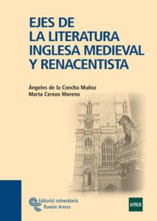 leer EJES DE LA LITERATURA INGLESA MEDIEVAL Y RENACENTISTA gratis online