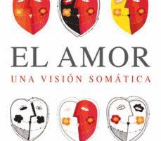 leer EL AMOR UNA VISION SOMATICA gratis online