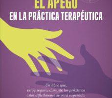 leer EL APEGO EN LA PRACTICA TERAPEUTICA gratis online
