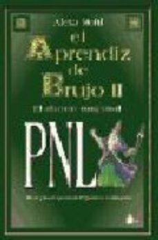 leer EL APRENDIZ DE BRUJO II: PNL gratis online