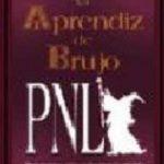 leer EL APRENDIZ DE BRUJO: MANUAL DE EJERCICIOS PRACTICOS DE PROGRAMAC ION NEUROLINGUISTICA gratis online