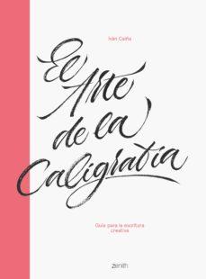 leer EL ARTE DE LA CALIGRAFIA gratis online