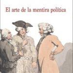leer EL ARTE DE LA MENTIRA POLITICA gratis online