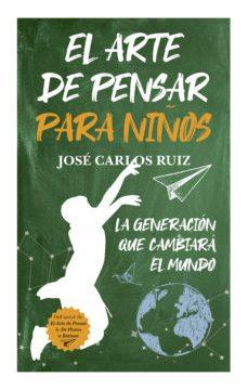 leer EL ARTE DE PENSAR PARA NIÑOS gratis online