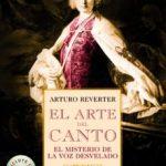 leer EL ARTE DEL CANTO: EL MISTERIO DE LA VOZ DESVELADO gratis online