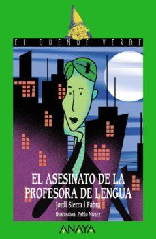 leer EL ASESINATO DE LA PROFESORA DE LENGUA gratis online
