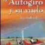 leer EL AUTOGIRO Y SU VUELO gratis online