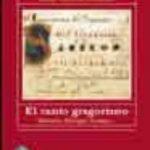 leer EL CANTO GREGORIANO: HISTORIA