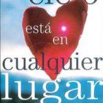 leer EL CIELO ESTA EN CUALQUIER LUGAR gratis online