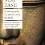 leer EL CORAZON DE LAS ENSEÑANZAS DE BUDA: EL ARTE DE TRANSFORMAR EL SUFRIMIENTO EN PAZ