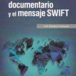 leer EL CREDITO DOCUMENTARIO Y EL MENSAJE SWIFT gratis online