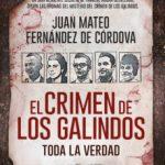 leer EL CRIMEN DE LOS GALINDOS: TODA LA VERDAD gratis online